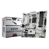 Bo Mạch Chủ Mainboard MSI B360M MORTAR TITANIUM Socket 1151 - Hàng Chính Hãng thumbnail