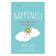 Happiness Your route-map to inner joy - the joyful and funny self help book that will help transform your life thumbnail