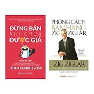 Combo Kỹ Năng Bán Hàng Phong Cách Bán Hàng Zig Ziglar + Đừng Bán Khi Chưa Được Giá thumbnail