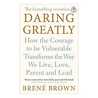 Daring Greatly How the Courage to Be Vulnerable Transforms the Way We Live , Love , Parent and Lead thumbnail