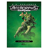 Animorphs - Người Hóa Thú (Tập 5) Thú Săn Mồi thumbnail