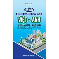 Từ Điển Cơ Khí Và Máy Xây Dựng Việt Anh thumbnail