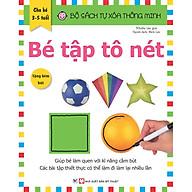 Bộ Sách Tự Xóa Thông Minh - Bé Tập Tô Nét (3-5 Tuổi)-Tặng Kèm Bút thumbnail