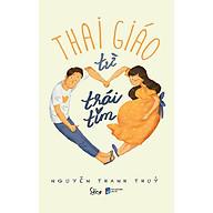 Thai Giáo Từ Trái Tim thumbnail