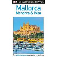 DK Eyewitness Travel Guide Mallorca, Menorca and Ibiza thumbnail