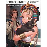 Cop Craft Cảnh Sát Đến Từ Hai Thế Giới (Tập 2) thumbnail