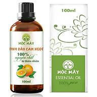 Tinh dầu Cam ngọt 100ml Mộc Mây - tinh dầu thiên nhiên nguyên chất 100% - chất lượng và mùi hương vượt trội thumbnail