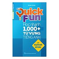 Quick And Fun Học Nhanh 1000+ Từ Vựng Tiếng Anh (Cho Người Mới Bắt Đầu) thumbnail