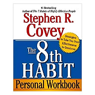 The 8Th Habit Personal Workbook Strategies To Take You From Effectiveness To Greatness thumbnail