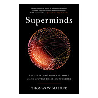Superminds The Surprising Power of People and Computers Thinking Together thumbnail
