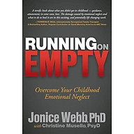Running on Empty Overcome Your Childhood Emotional Neglect thumbnail