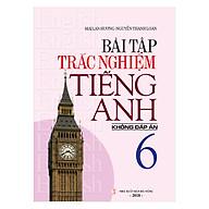 Bài Tập Trắc Nghiệm Tiếng Anh 6 (Không Đáp Án) thumbnail