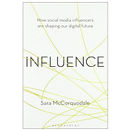Influence How Social Media Influencers Are Shaping Our Digital Future thumbnail