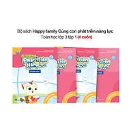 Bộ 4 cuốn Happy family Cùng con phát triển năng lực Toán lớp 3 tập 1 thumbnail