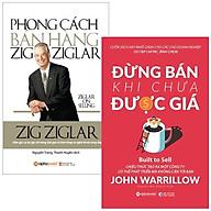 Combo Phong Cách Bán Hàng Zig Ziglar + Đừng Bán Khi Chưa Được Giá (Bộ 2 Cuốn) thumbnail
