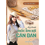 Sách - Kỹ Thuật Móc Len Sợi Cơ Bản (Quỳnh Hương) thumbnail