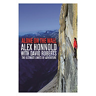 Alone on the Wall Alex Honnold and the Ultimate Limits of Adventure (Paperback) thumbnail