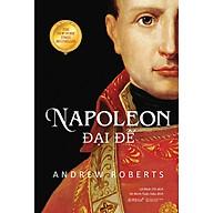 Napoleon Đại Đế (Tái Bản 2020) thumbnail