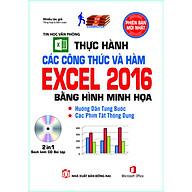 Thực Hành Các Công Thức Và Hàm Excel 2016 Bằng Hình Minh Họa (Sách kèm theo CD Bài tập) thumbnail