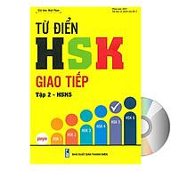 Từ Điển HSK Giao Tiếp (Tập 2 - HSK5) + DVD tài liệu thumbnail