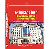 Chính Sách Thuế - Quy Định Mới Về Thuế và Hóa Đơn Chứng Từ thumbnail