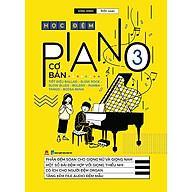 Học Đệm Piano Cơ Bản 3 (Tái Bản 2020) thumbnail
