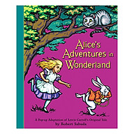 Alice s Adventures In Wonderland A Pop-Up Adaptation thumbnail
