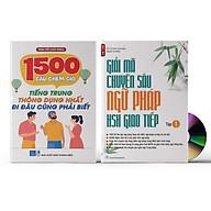 Combo 2 sách 1500 Câu chém gió tiếng Trung thông dụng nhất + Gia i ma chuyên sâu ngư pha p HSK giao tiê p tập 1 +DVD thumbnail