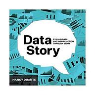 DataStory Explain Data and Inspire Action Through Story thumbnail