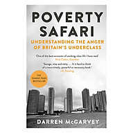 Poverty Safari Understanding the Anger of Britain s Underclass (Paperback) thumbnail