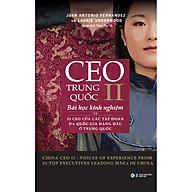 CEO Trung Quốc II- Bài Học Kinh Nghiệm Từ 25 CEO Của Các Tập Đoàn Đa Quốc Gia Hàng Đầu Ở Trung Quốc thumbnail
