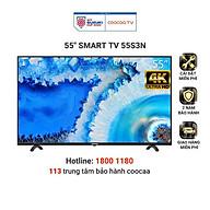 Smart Tivi Netflix 4K UHD Coocaa 55 inch Wifi - Model 55S3N - Hàng chính hãng thumbnail