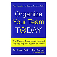 Organize Your Team Today The Mental Toughness Needed To Lead Highly Successful Teams thumbnail