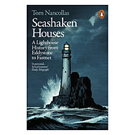 Seashaken Houses A Lighthouse History From Eddystone To Fastnet thumbnail