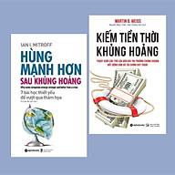Combo Nghệ Thuật Sống Còn Cho Doanh Nghiệp Trong Giai Đoạn Khủng Hoảng Kiếm Tiền Thời Khủng Hoảng - Thoát Khỏi Các Trò Lừa Đảo Khi Thị Trường Chứng Khoán, Bất Động Sản Và Tài Chính Suy Thoái (Tái Bản 2020) + Hùng Mạnh Hơn Sau Khủng Hoảng (7 Bài Học Thiết Yếu Để Vượt Qua Thảm Họa) ( Những Bài Học Đắt Giá Cho Doanh Nhân ) thumbnail
