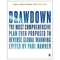 Drawdown The Most Comprehensive Plan Ever Proposed To Reverse Global Warming thumbnail