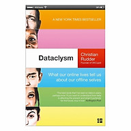 Dataclysm What Our Online Lives Tell Us About Our Offline Selves thumbnail