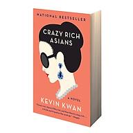 Crazy Rich Asians (Crazy Rich Asians Trilogy) thumbnail
