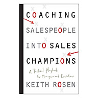 Coaching Salespeople Into Sales Champions A Tactical Playbook For Managers And Executives thumbnail