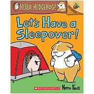 Let s Have a Sleepover An Acorn Book (Hello, Hedgehog 2) thumbnail