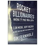 Sách - Rocket Billionares - Những Tỉ Phú Tên Lửa thumbnail