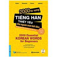 2000 Từ Vựng Tiếng Hàn Thiết Yếu Cho Người Mới Bắt Đầu (Tặng Kèm CD) thumbnail