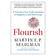 Flourish A Visionary New Understanding Of Happiness And Well-Being thumbnail
