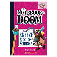 The Notebook Of Doom Book 11 Sneeze Of The Octoschnozz thumbnail