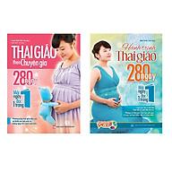 Combo Thai Giáo Theo Chuyên Gia Và Hành Trình Thai Giáo 280 Ngày TẶNG Sách 365 Ngày Phát Triển Trí Tuệ (1 Chủ Đề Ngẫu Nhiên) thumbnail