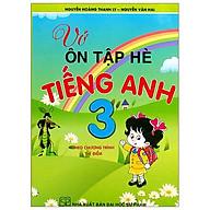 Vở Ôn Tập Hè Tiếng Anh 3 thumbnail