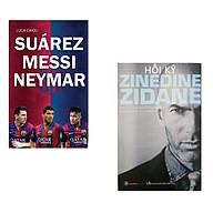 Combo Hồi kí Zinedine Zidane Bộ ba Suarez-Messi-Neymar thumbnail