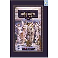 Thần Thoại Hy Lạp (Tái Bản) thumbnail