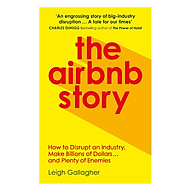 The Airbnb Story How To Disrupt An Industry, Make Billions Of Dollars And Plenty Of Enemies thumbnail