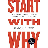 Start with Why How Great Leaders Inspire Everyone to Take Action thumbnail